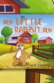 Run Little Rabbit, Run
