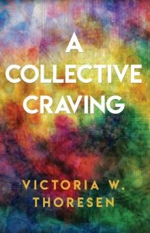 A Collective Craving