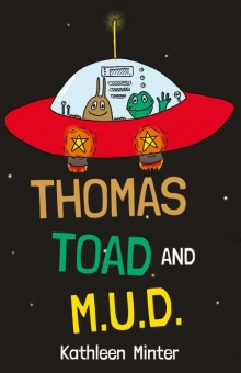 THOMAS TOAD AND M.U.D.
