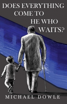 Does Everything Come To He Who Waits?