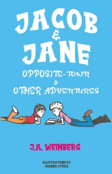 Jacob and Jane Opposite-Town and Other Adventures
