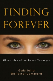 Finding Forever: Chronicles of an Expat Teenager