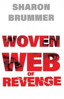 Woven Web of Revenge