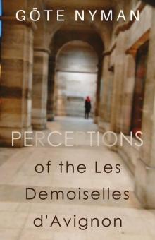 Perceptions of the Les Demoiselles d'Avignon