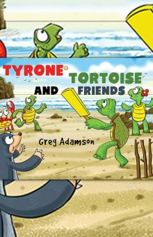 Tyrone Tortoise and Friends