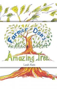 Farmer Don's Amazing Tree