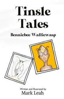 Tinsle Tales - Benniebee/Walliewasp