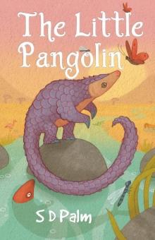 The Little Pangolin