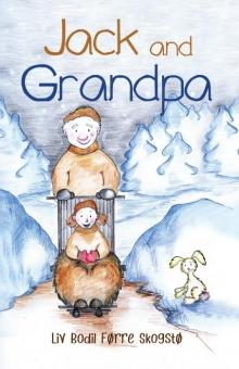Jack and Grandpa