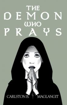 The Demon Who Prays