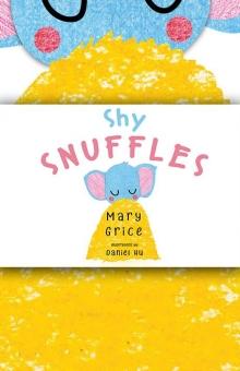 Shy Snuffles