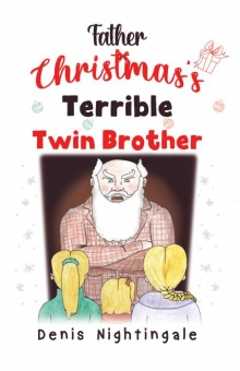 Father Christmas's Terrible Twin Brother