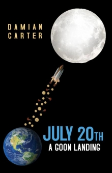 July 20th - A Goon Landing