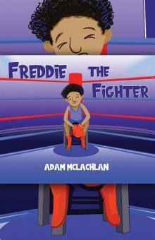 Freddie The Fighter