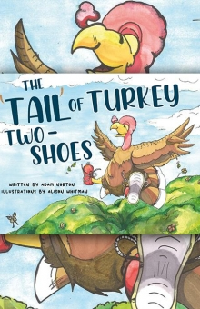 The 'Tail' of Turkey Two Shoes