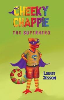 Cheeky Chappie the Superhero