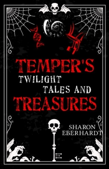 Temper's Twilight Tales and Treasures