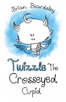 Twizzle The Crosseyed Cupid