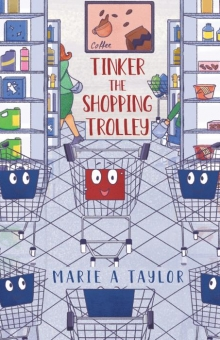Tinker the Shopping Trolley