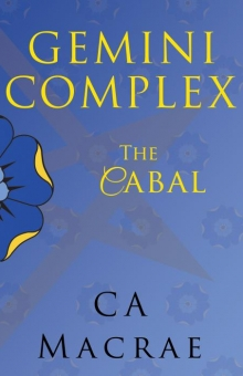 Gemini Complex The Cabal