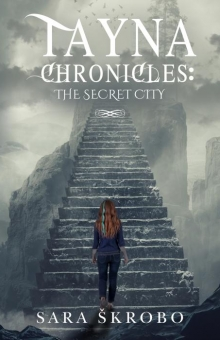 Tayna Chronicles: The Secret City
