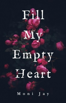 Fill My Empty Heart