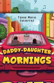 Daddy-Daughter Mornings