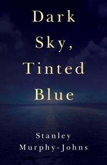 Dark Sky, Tinted Blue