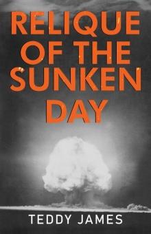 Relique of the Sunken Day