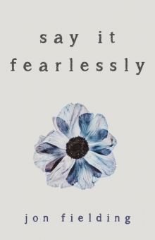 Say It Fearlessly