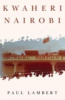Kwaheri Nairobi