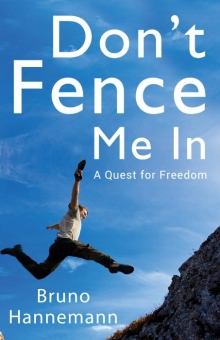 Don't Fence Me In: A Quest for Freedom
