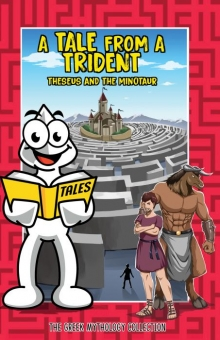 A Tale From a Trident - Theseus and the Minotaur