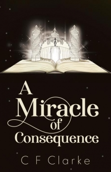 A Miracle of Consequence